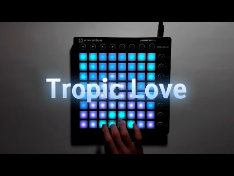 Diviners feat. Contacreast - Tropic Love | Launchpad MK2 Cover + Project File