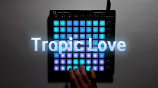 Diviners feat. Contacreast - Tropic Love | Launchpad MK2 Cover + Project File thumbnail