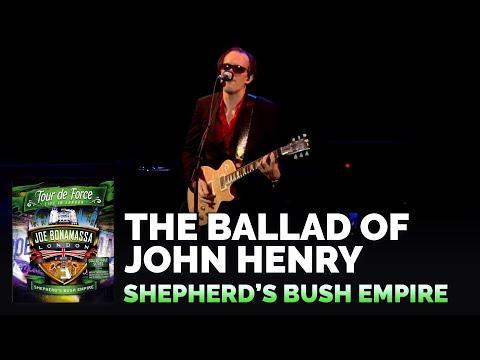 "Joe Bonamassa Live Official - ""The Ballad Of John Henry"" From Tour De Force - Shepherd's Bush Empire"