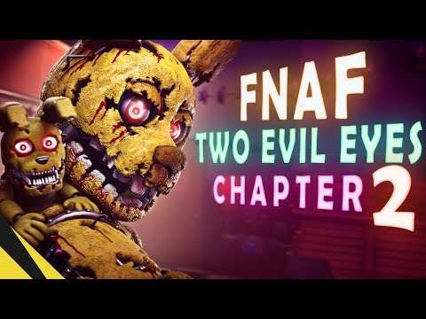 SFM Two Evil Eyes: Chapter 2  Five Nights at Freddys