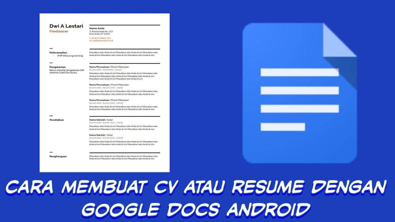 Cara Membuat Cv Atau Resume Simpel Bagi Pelamar Kerja Dengan Google Docs Android Youtube