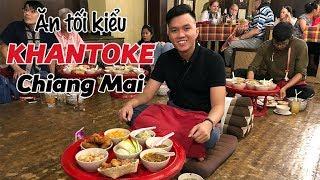 Bill Balo - Ăn tối kiểu Khantoke ở Chiangmai (Khantoke Dinner, Chiang Mai)