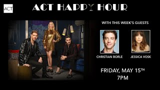 Happy Hour featuring Christian Borle and Jessica Vosk