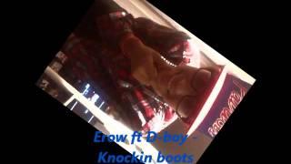 Erow ft D-boy - knockin boots