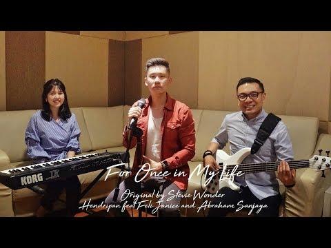 For Once in My Life - Stevie Wonder ( covered by Hendripan, Abraham Sanjaya, Feli Janice)