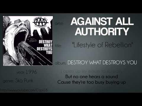 Against All Authority - Lifestyle of Rebellion (lyrics test)