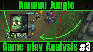 (VERY Detailed) Game Play Analysis #3 - Amumu Jungle