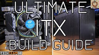 Ultimate ITX Gaming PC Build Guide | March 2018