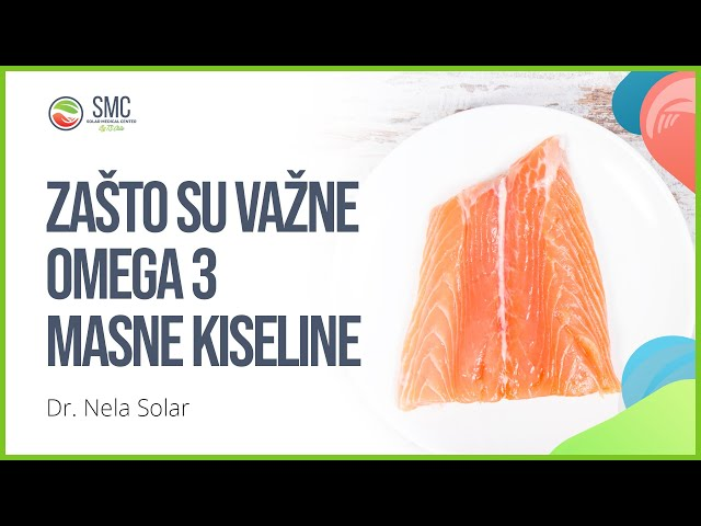 Zašto su važne omega 3 masne kiseline?