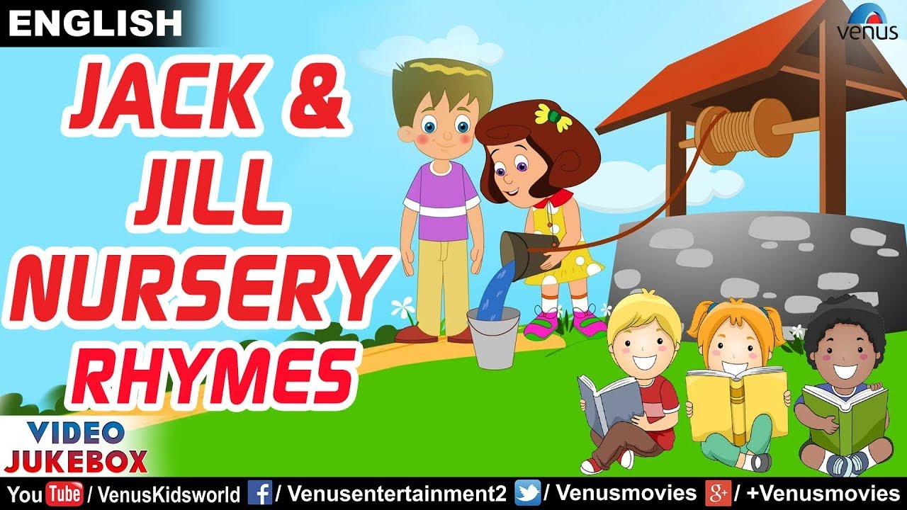 Jack And Jill Went Up The Hill Nursery Rhymes Kids Songs Baby Video Jukebox