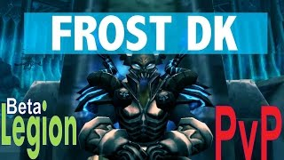 Legion Beta Frost DK PvP - Crazy Breath Damage - Elongated Burst
