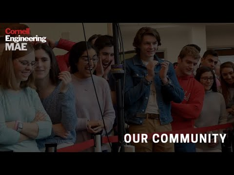 Our Community in Cornell's Sibley School of Mechanical and Aerospace Engineering