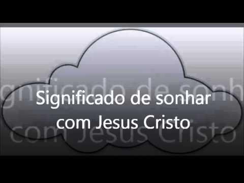 Significado de sonhar com Jesus Cristo