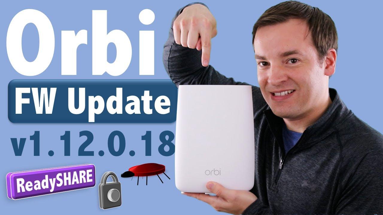 Netgear Orbi Firmware Update - v1 12 0 18 Overview - ReadySHARE Print