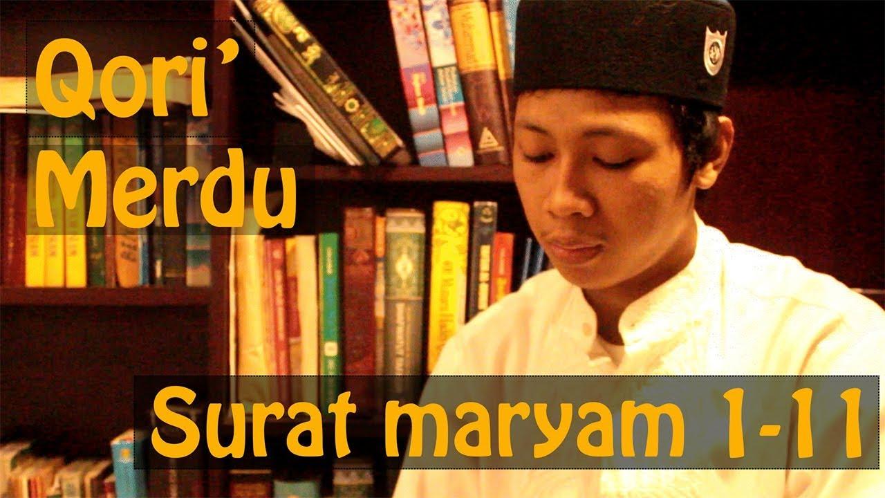 Qori Merdu Surat Maryam Ayat 1 11