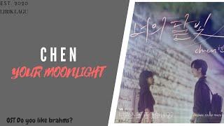 CHEN (EXO) - 너의 달빛 (Your moonlight) (OST Do You Like Brahms_ Part.3) LIRIK + ARTINYA