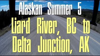 Yukon Territory and the Alaska/Canada Border - Alaskan Summer 5