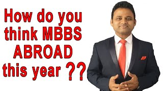 Do think you MBBS Abroad admission this year ? II MBBS Abroad 2020 II Future of MBBS Abroad II
