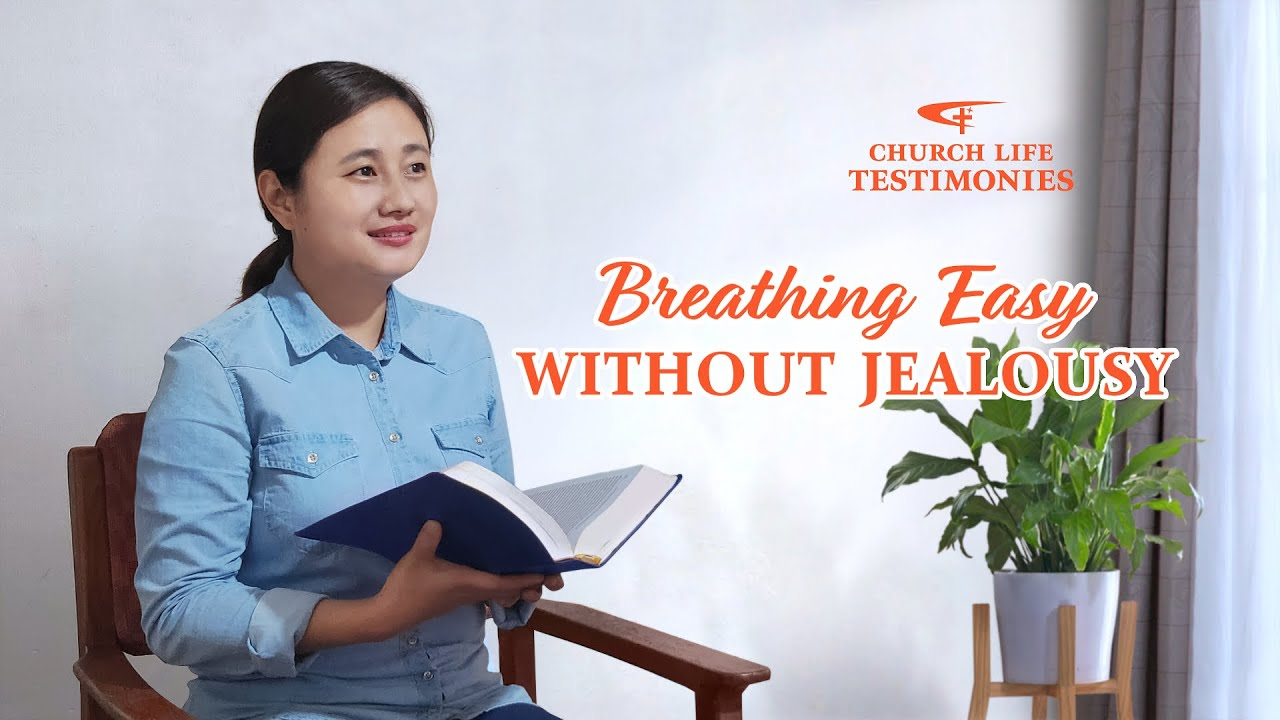 """2021 Christian Testimony Video   """"Breathing Easy Without Jealousy"""""""