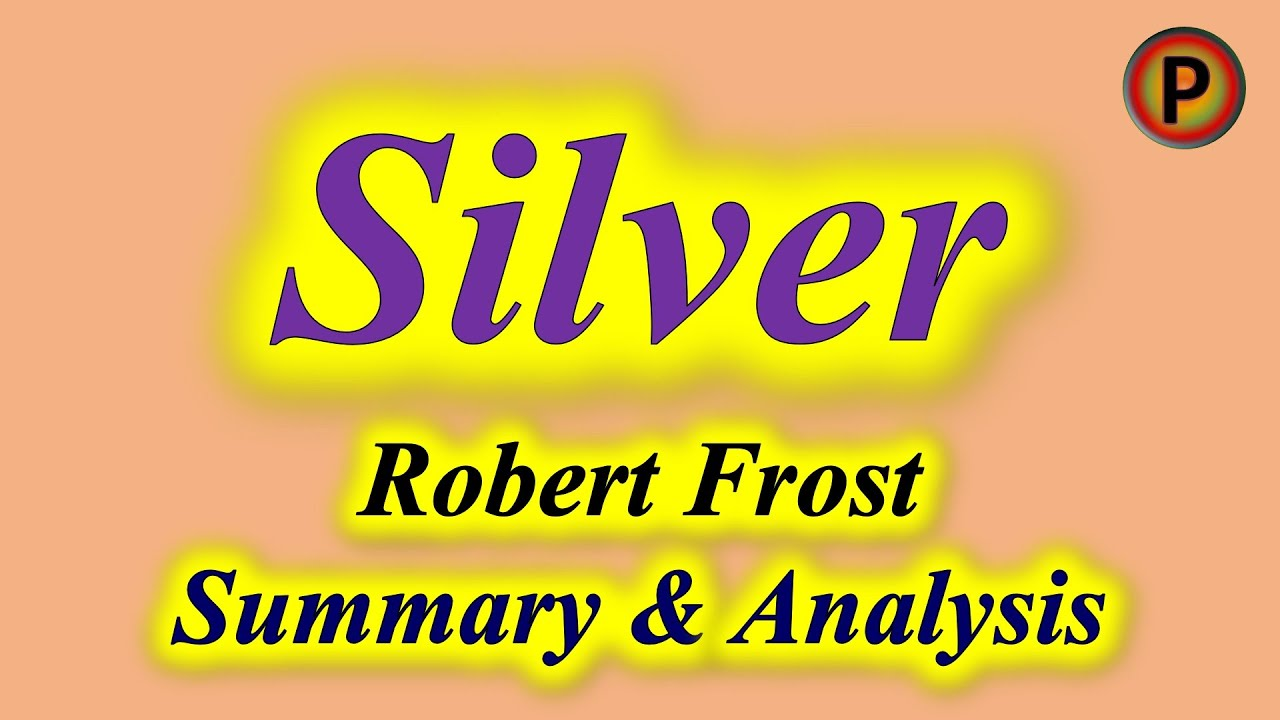 ⭐️ Silver - Poem by Walter de la Mare 11e1101 ✅