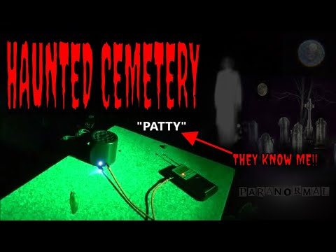 HAUNTED CEMETERY (INCREDIBLE EVPS) THEY KNOW ME!!