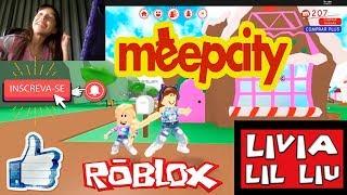 Roblox - CONHEÇAM A MINHA CASA (MeepCity) - Livia LIL Liu