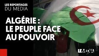 ALGÉRIE |LE PEUPLE FACE AU POUVOIR