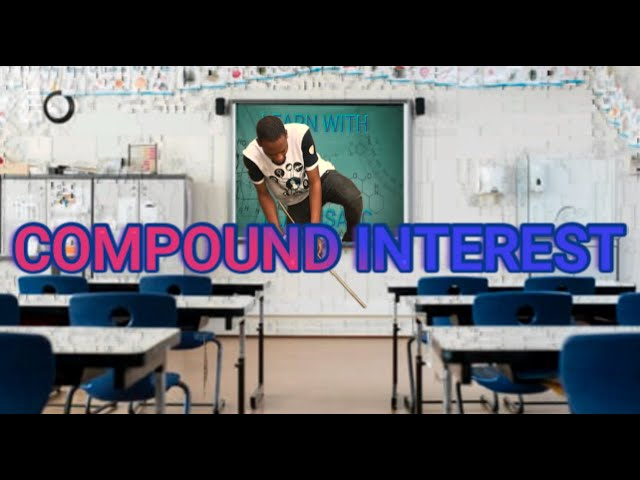 Compound Interest in Mathematics (Explained)