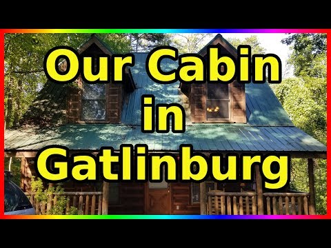 Our Gatlinburg Cabin Rental (and why you should rent one) - Sir Willow's Park Tales