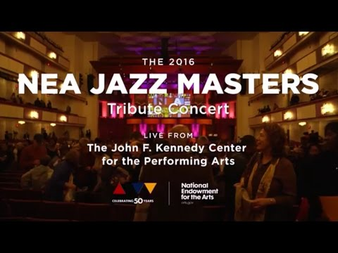 2016 NEA Jazz Masters Tribute Concert