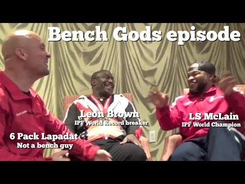 Bench Gods Episode: LS McClain & Leon Brown!