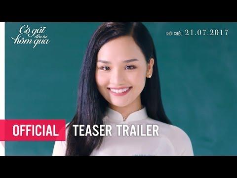 CÔ GÁI ĐẾN TỪ HÔM QUA - Teaser Trailer #2 - Khởi chiếu: 21.07.2017
