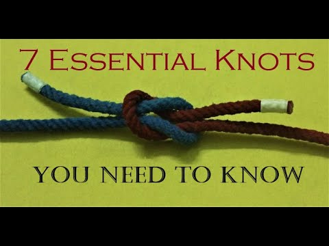 7 Essential Knots how to tie, you need to Know-Awesome Hacks