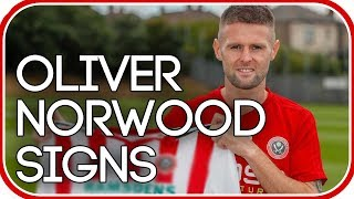 OLIVER NORWOOD SIGNS FOR SHEFFIELD UNITED