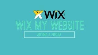 L'ajout d'Un Forum à Votre Site Wix - Wix.com Tutoriel - Mon Site Wix