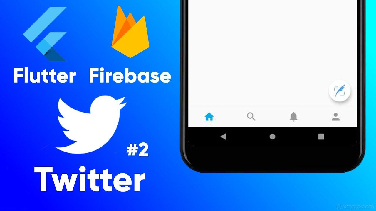 Flutter Firebase Twitter Clone   Bottom Navigation Bar and Feed Screens (Ep 2)