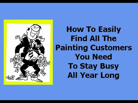 Painting Leads – How To Find All The Painting Customers You Need