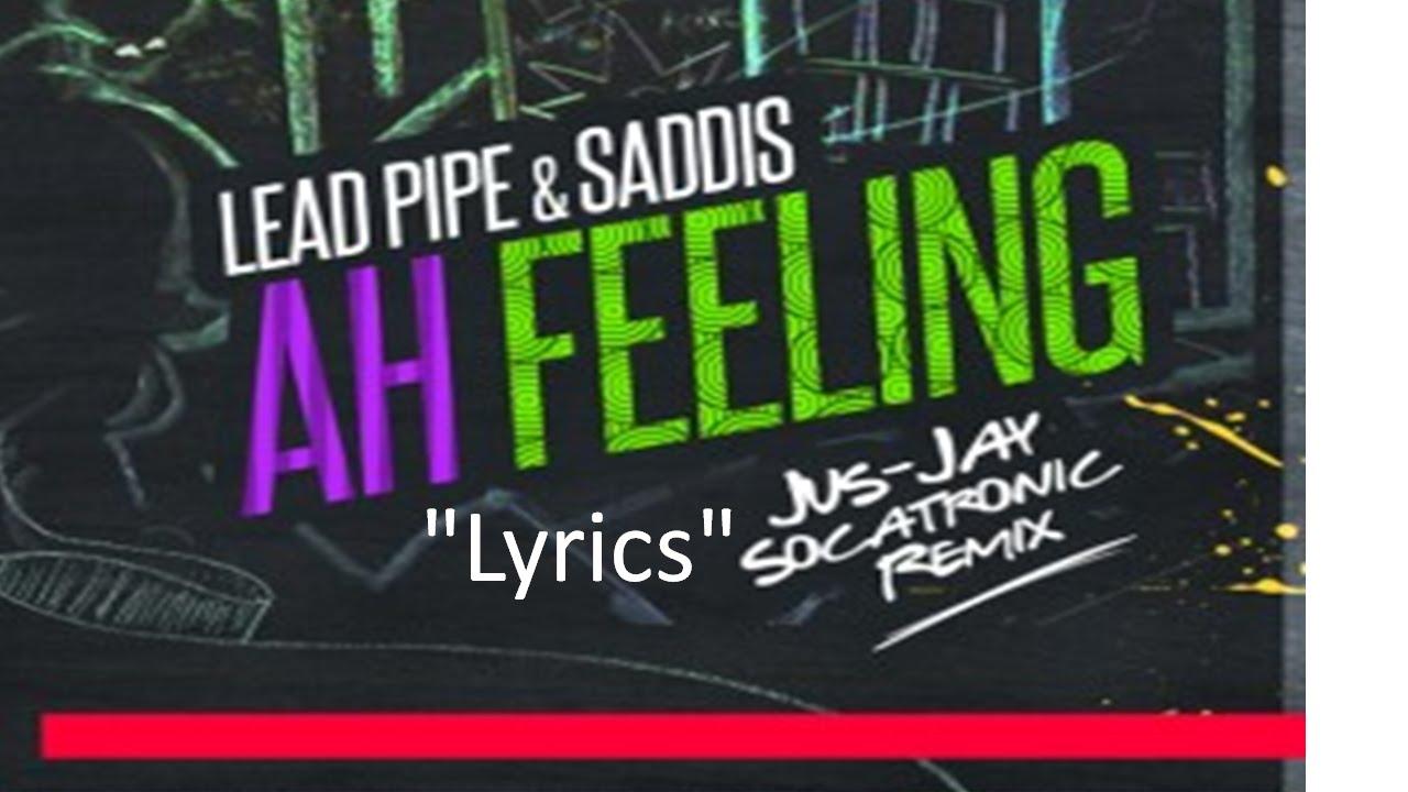 lead pipe and saddis ah feeling