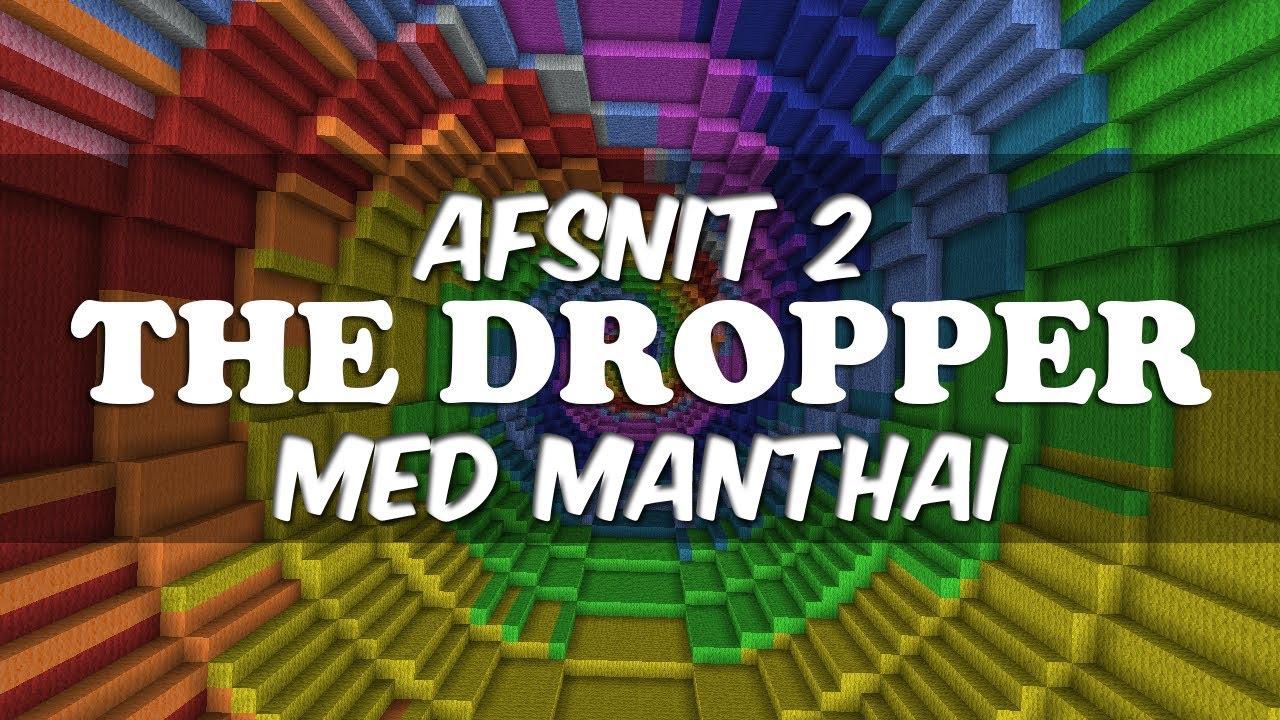 The Dropper - Med Manthai - Afsnit 2