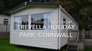 A pet-friendly, family break at Trevella Holiday Park, Cornwall