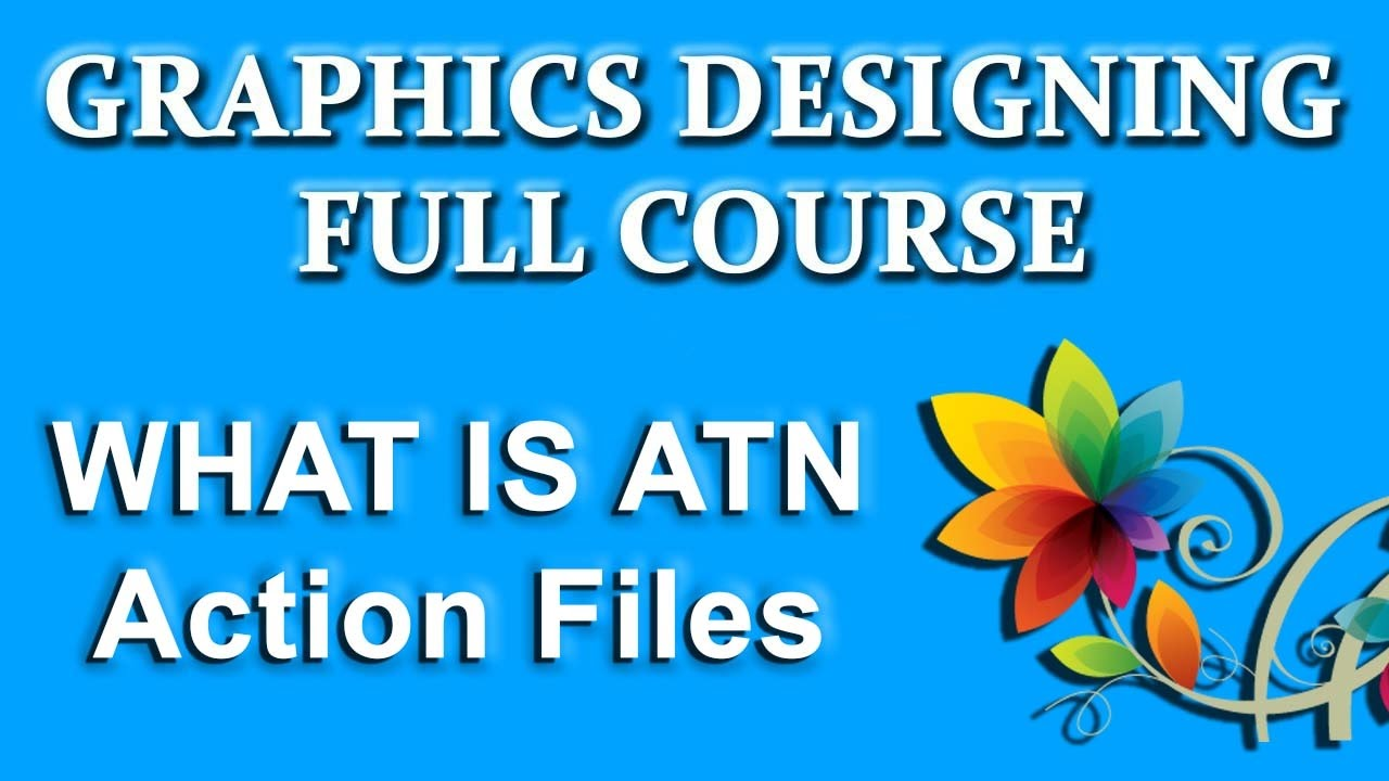 What is ATN? - how to Install Photoshop Actions ATN?