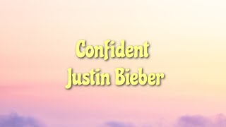 "Justin Bieber - Confident (tiktok version) // Lyrics ~ ""Hypnotized  by the way she moves"""