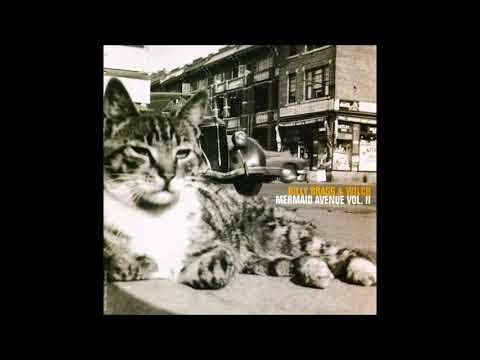 Billy Bragg & Wilco - Mermaid Avenue, Vol. II [Whole\Full Album]