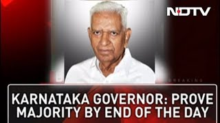 "Prove Majority By "" End Of Day "" Governor Tells HD Kumaraswamy"