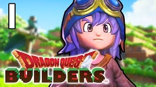 YOU ARE NOT THE HERO IN THIS GAME! | Dragon Quest Builders #1