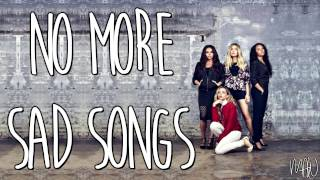 Little Mix Ft. Machine Gun Kelly - No More Sad Songs (With Lyrics)