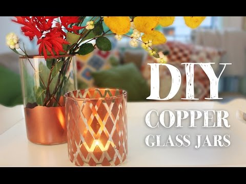 DIY Copper Jars | Easy home decor