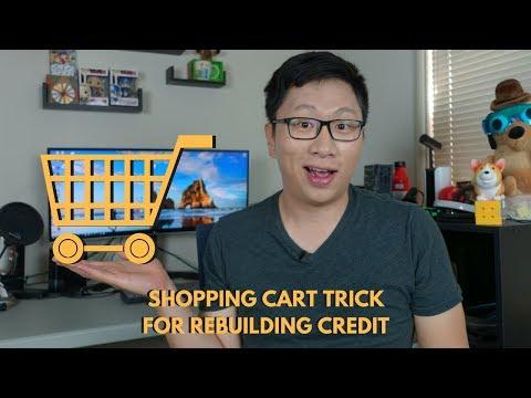 Shopping Cart Trick For Rebuilding Credit