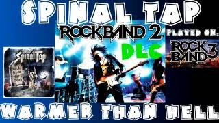 Spinal Tap - Warmer Than Hell - Rock Band 2 DLC Expert Full Band (June 16th, 2009)