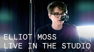 Elliot Moss – Without the Lights – Live in the Studio